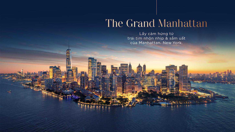 The Grand Manhattan giấc mơ Mỹ giữa lòng thành phố