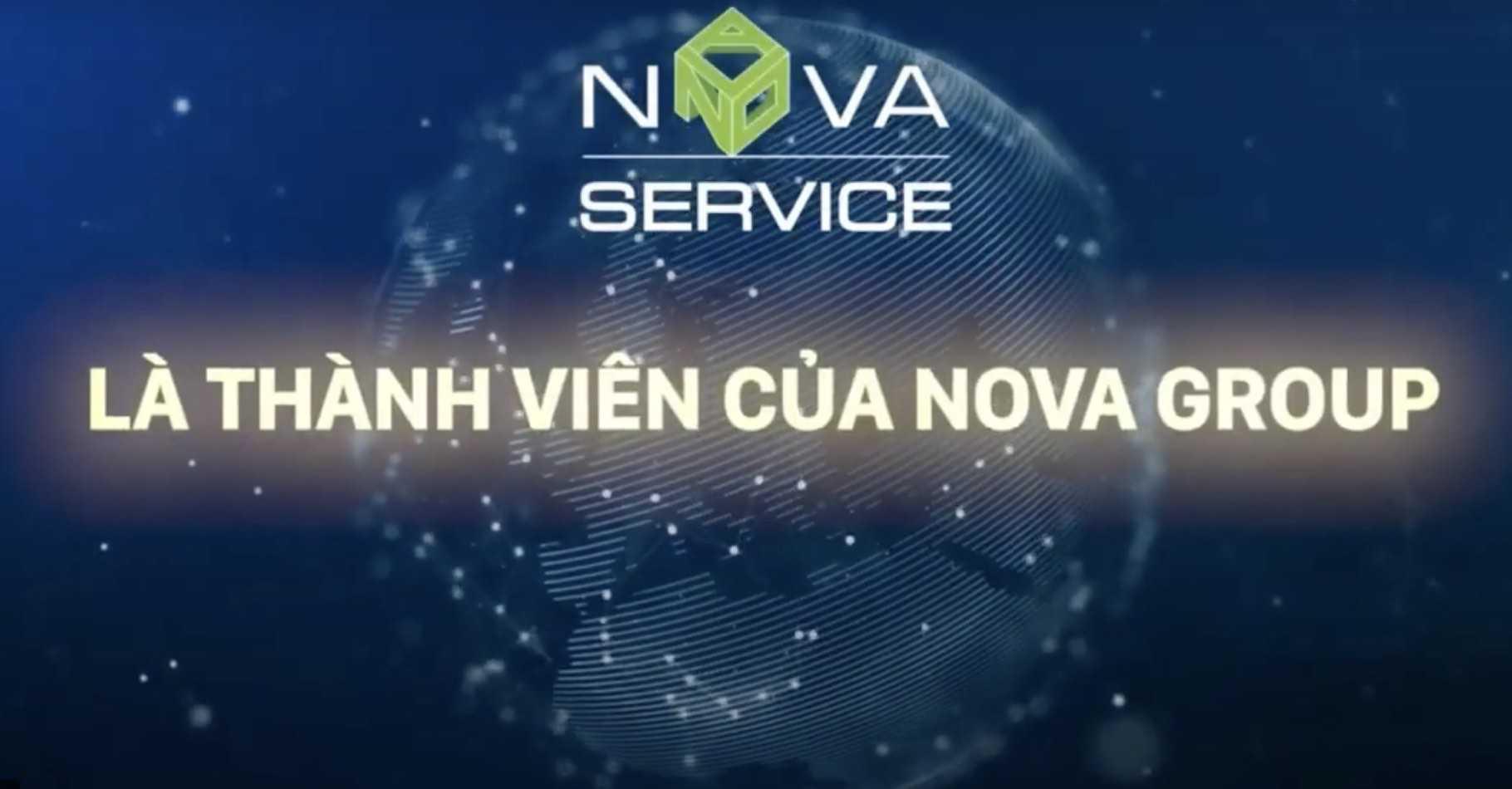 Nova Service: một thành viên của Nova Group